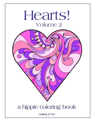 Hearts! Volume 2: A Hippie Coloring Book
