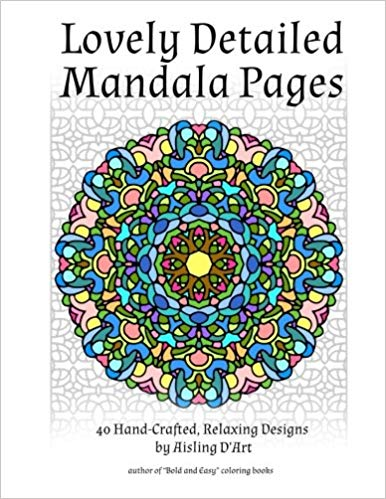 Lovely Detailed Mandala Pages: 40 Hand-Crafted Relaxing Designs