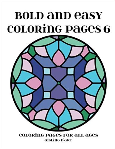 Bold and Easy Coloring Pages 6: Coloring Pages for All Ages